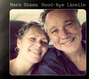 Mark Olson - Goo-bye Lizelle cover